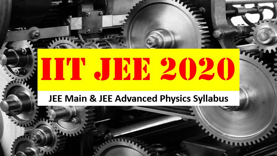 jee main and jee advanced physics syllabus