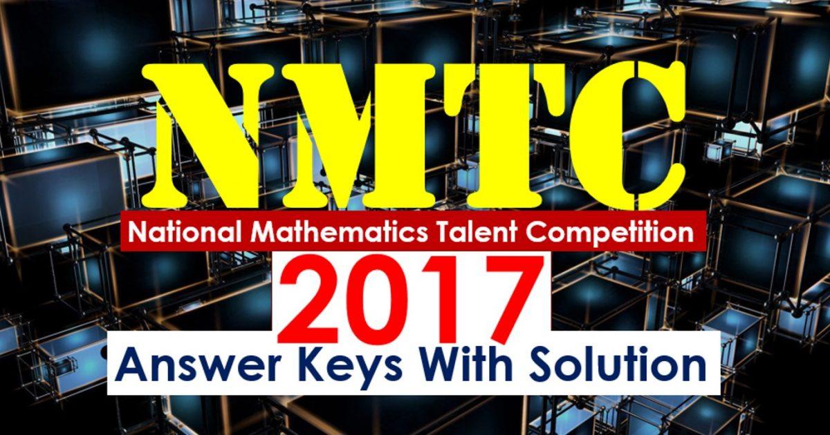 nmtc 2017 5th 6th 7th 8th 9th 10th answer keys with solution