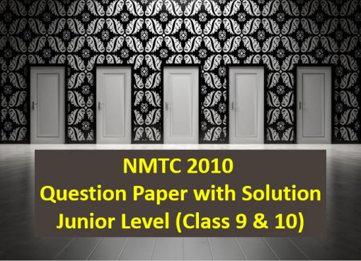 nmtc 2010 question papers with solutions junior level