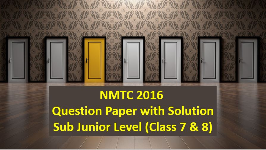 nmtc 2016 question papers with solutions sub junior level
