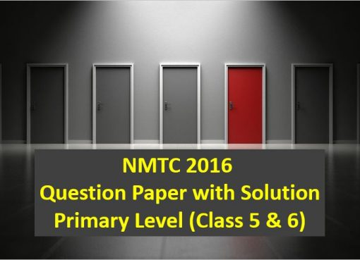 nmtc 2016 question papers with solutions primary level