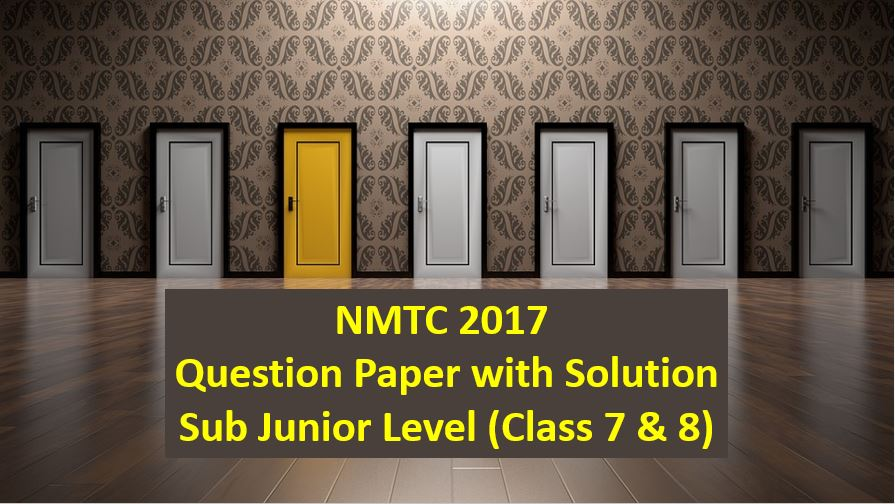 nmtc 2017 question papers with solutions sub junior level