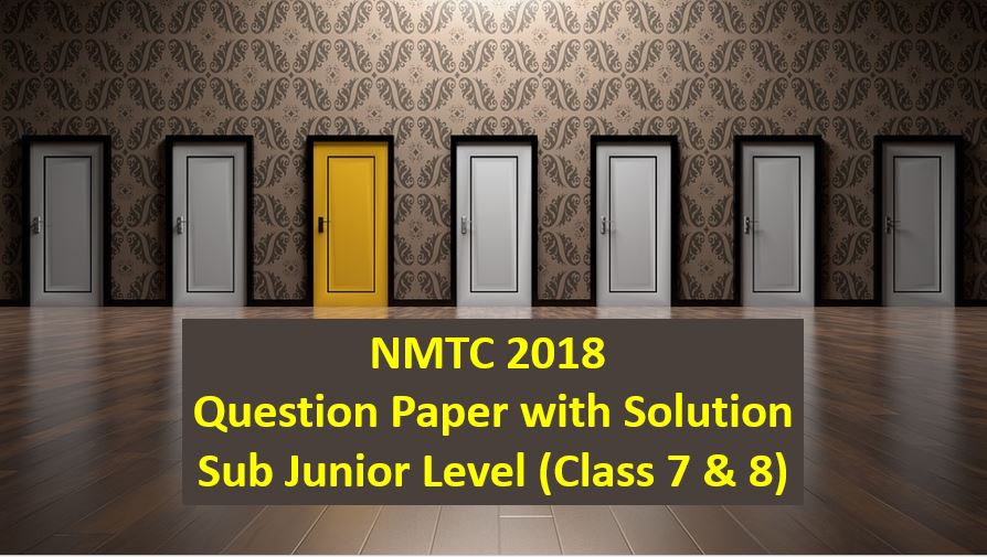 nmtc 2018 question papers with solutions sub junior level