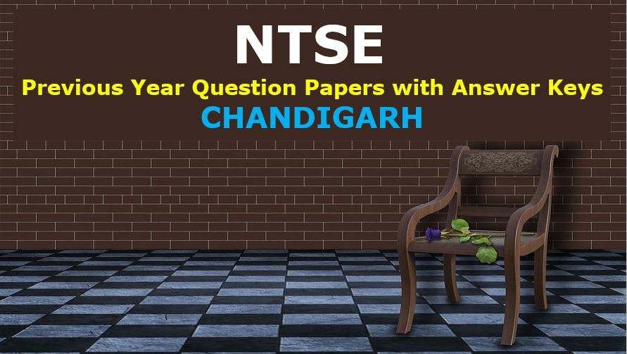 ntse-previous-year-question-papers-with-answer-keys-chandigarh