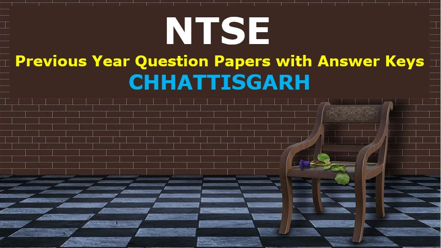 ntse-previous-year-question-papers-with-answer-keys-chhattisgarh