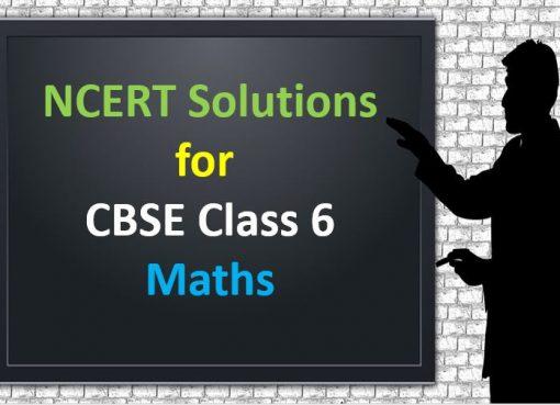 NCERT Solutions For CBSE Class 6 Maths
