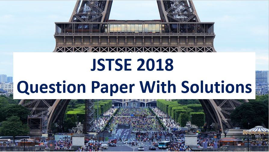 JSTSE 2018-19 Question Paper With Solutions