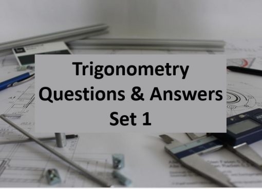 Trigonometry Question and Answer Set 1