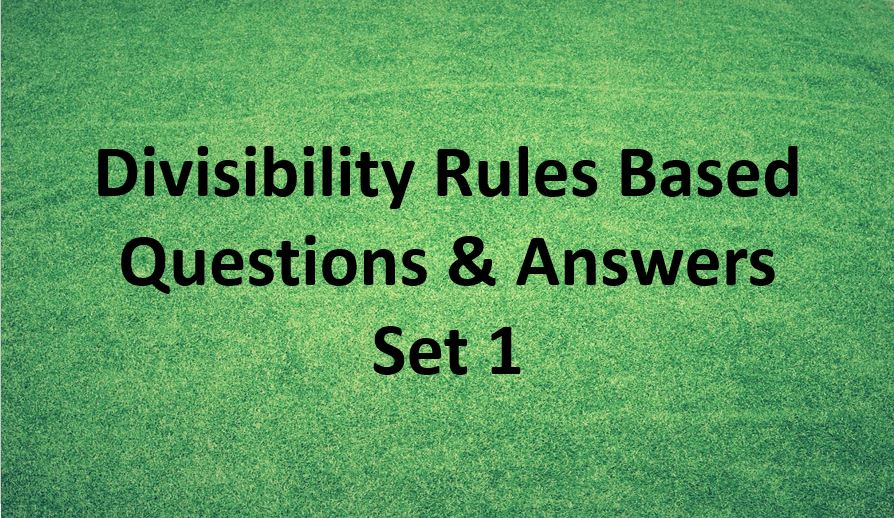 divisibility-rules-question-and-answer-set-1