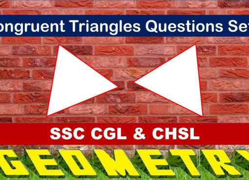 SSC CGL Geometry Congrunet Triangles Set 1