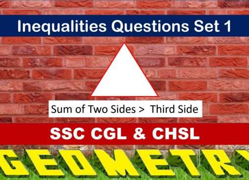 SSC CGL Geometry Inequalitiy Set 1