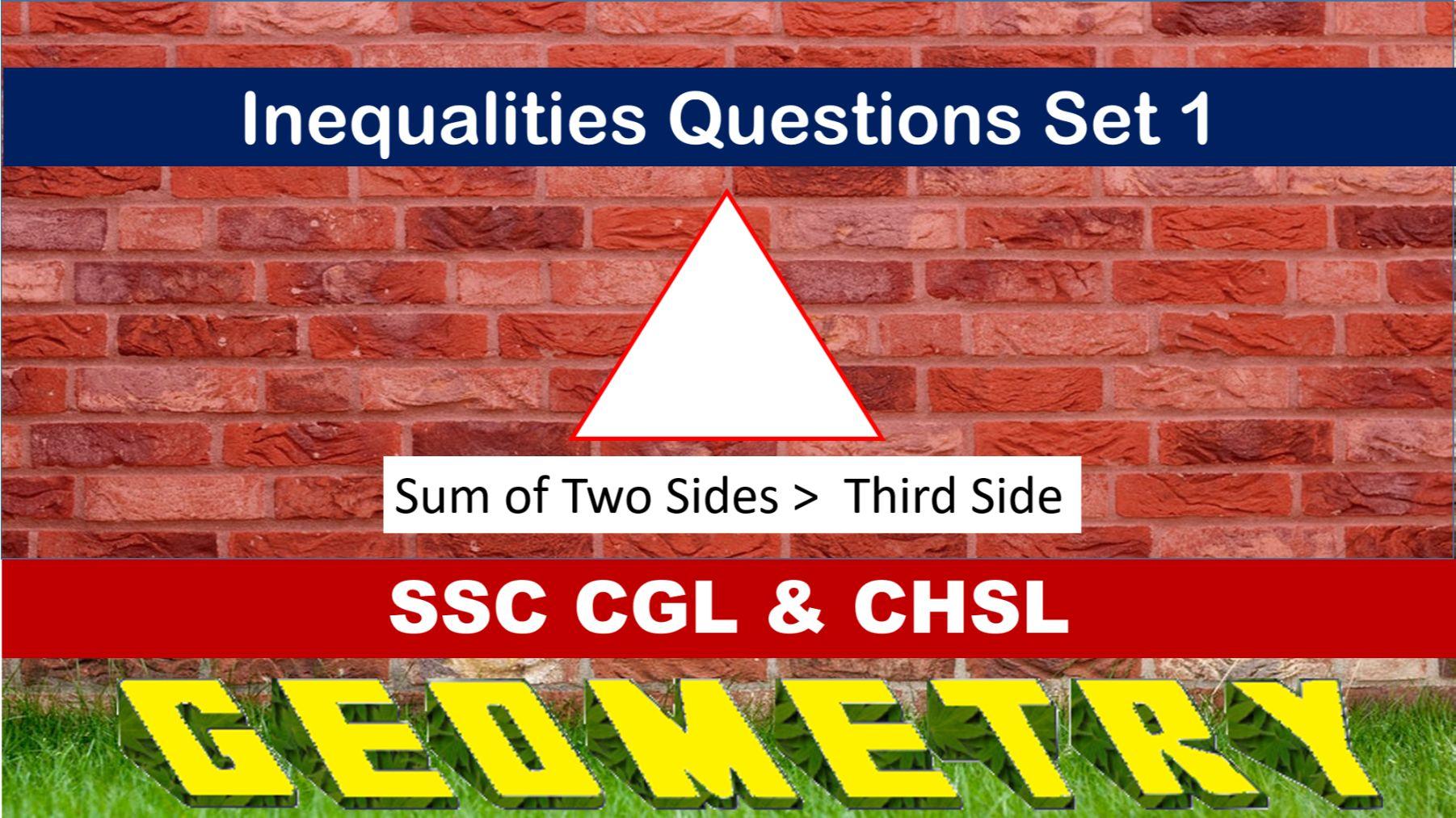SSC CGL Geometry Inequalitiy Set 1