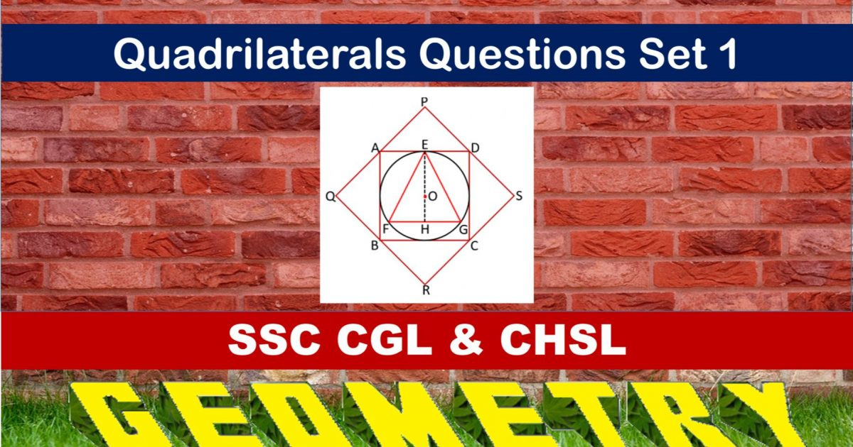 SSC CGL Geometry Quadrilaterals Set 1