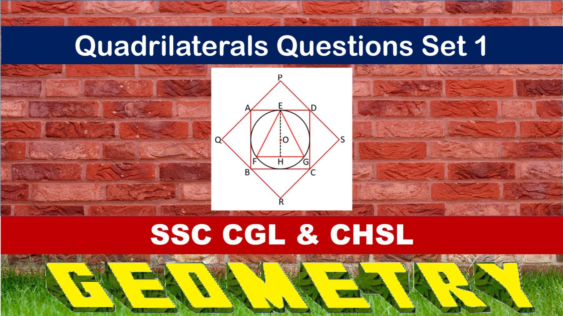 SSC CGL Geometry Quadrilaterals Set 1