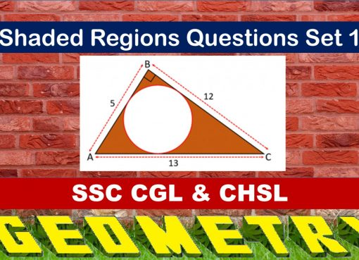 SSC CGL Geometry Shaded Regions Set 1