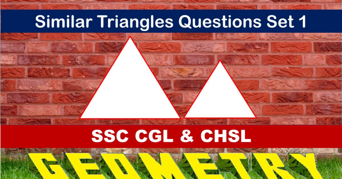 SSC CGL Geometry Similar Triangles Set 1
