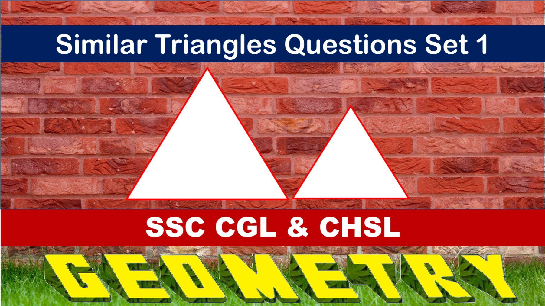 SSC CGL Geometry Similar Triangles Set 1
