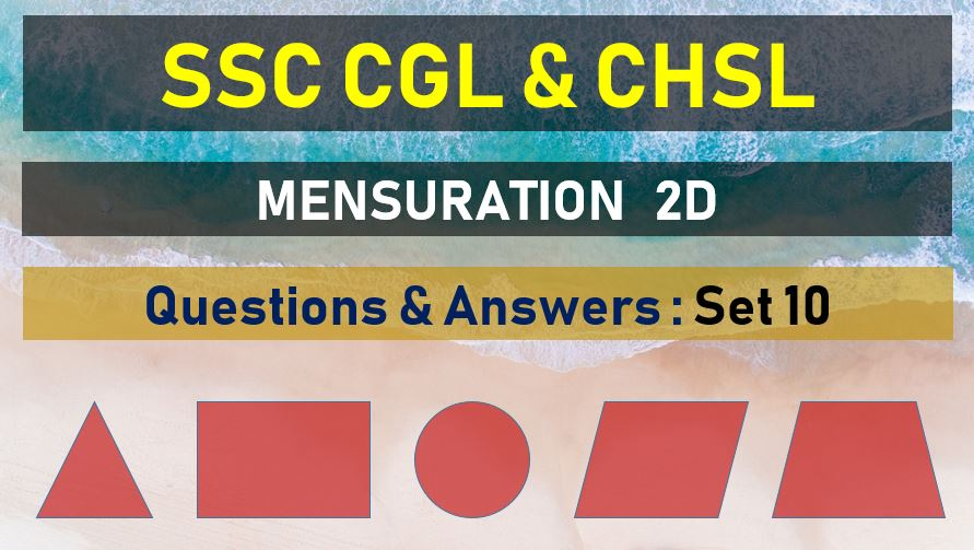 ssc cgl chsl mensuration questions answers set 10