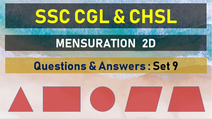 ssc cgl chsl mensuration questions answers set 9