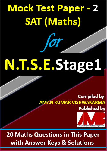 NTSE Stage 1 Mock Test Papers for SAT Maths