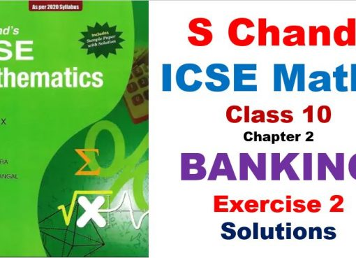 S-Chand-ICSE-Maths-Solutions-for-Class-10-Chapter-2-Banking-Exercise-2