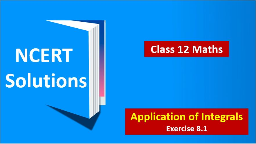 NCERT-Solutions-for-Class-12-Maths-Application-of-Integerals