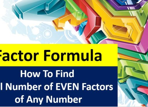 Factor Formula How To Find Total Number of EVEN Factors of Any Number by Prime Factorizaton