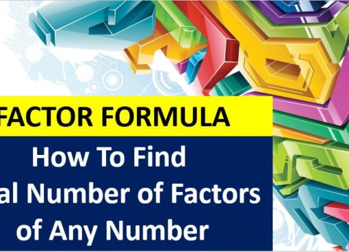 Factor Formula How To Find Total Number of Factors of Any Number by Prime Factorization