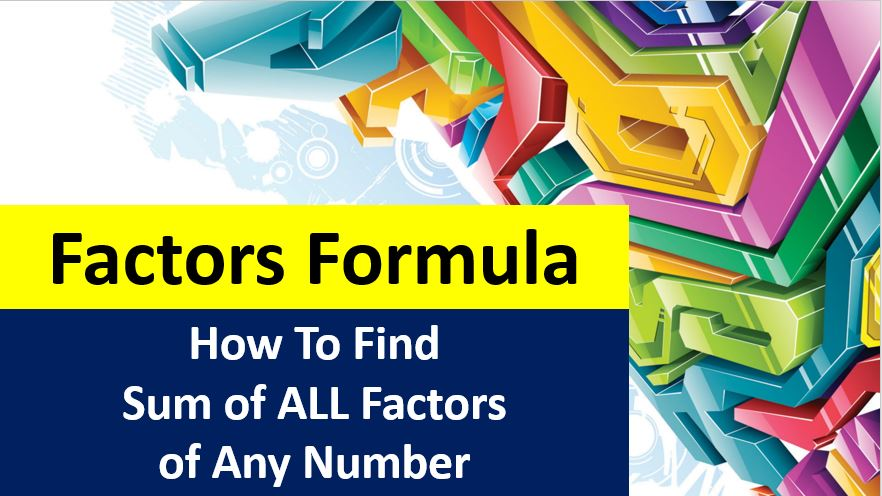 Factors-Formula-How-To-Find-Sum-of-Factors-of-Composite-Numbers