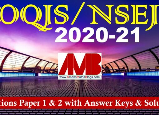 IOQJS NSEJS 2020-21 QUestions Paper 1 and 2 with Answer Keys Solutions Amans Maths Blogs