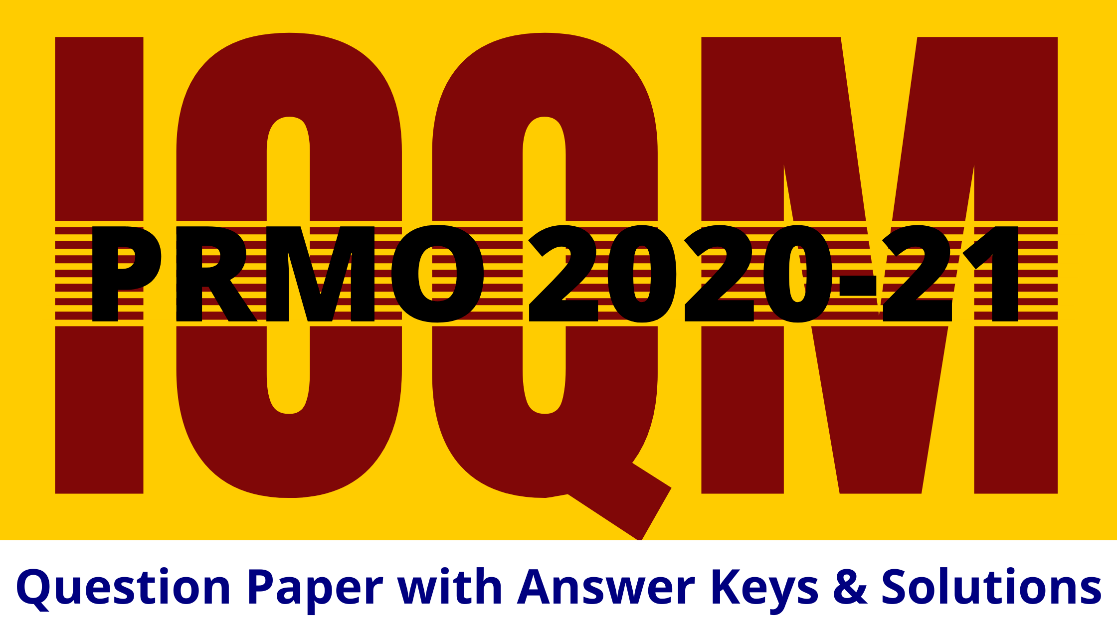 pre-rmo-2020-ioqm-2020-21-questions-paper-with-answer-keys-and-solutions