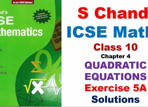 s-chand-icse-maths-solutions-class-10-chapter-5-quadratic-equations-exercise-5a
