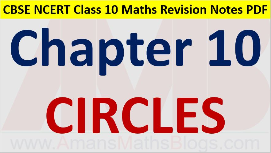 Circles CBSE NCERT Notes Class 10 Maths Chapter 10 PDF