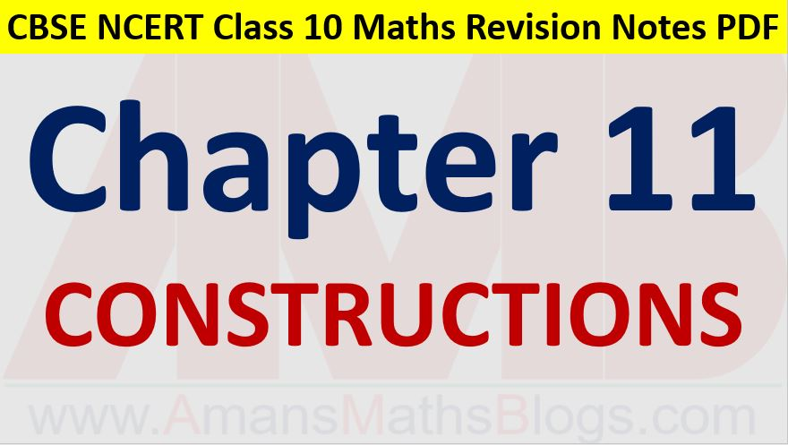 Constructions-CBSE-NCERT-Notes-Class-10-Maths-Chapter-11-PDF