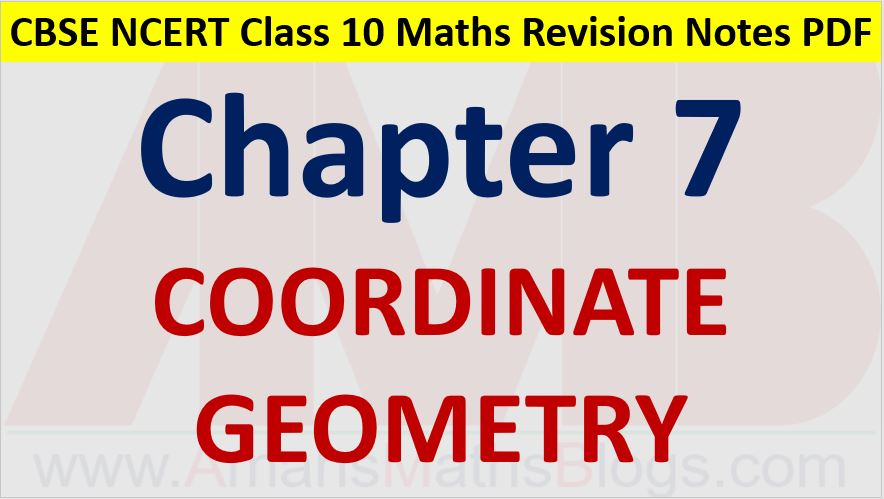 Coordinate-Geometry-CBSE-NCERT-Notes-Class-10-Maths-Chapter-7-PDF