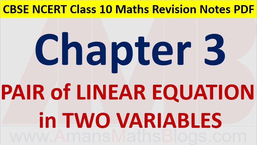 Pair of Linear Equations in Two Variables CBSE Notes Class 10 Maths