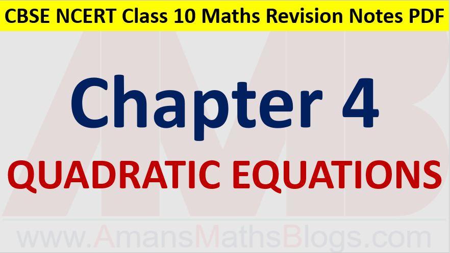 Quadratic-Equations-CBSE-NCERT-Notes-Class-10-Maths-PDF