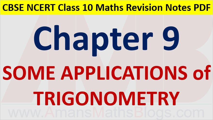 Some Applications of Trigonometry CBSE NCERT Notes Class 10 Maths Chapter 9 PDF