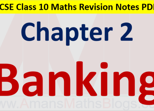 Banking Class 10 ICSE Maths Revision Notes Chapter 2