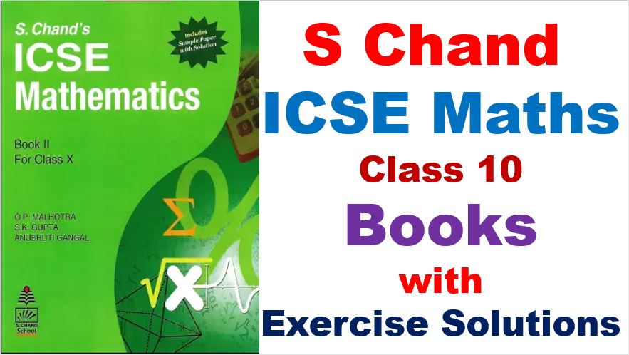 S Chand ICSE Maths Books and Solutions Class 10 Chapterwise