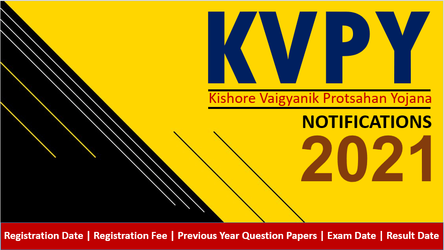 kvpy 2021 notification exam date syllabus eligibility stream sa sx sb paper pattern cut off marks results faqs