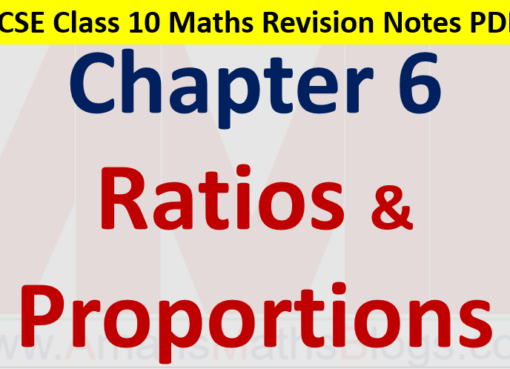 Ratios and Proportions Class 10 ICSE Maths Revision Notes Chapter 6
