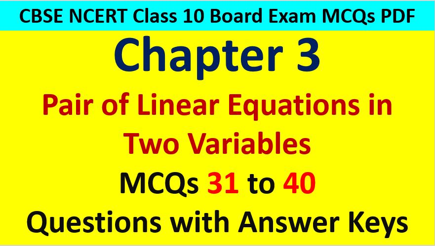 Extra MCQ Questions for Class 10 Maths Chapter 3 Linear Equations in Two Variables