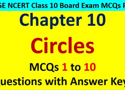 MCQ Questions for Class 10 Maths Chapter 10 Circles 1 to 10 with Answer Keys PDF AMBiPi