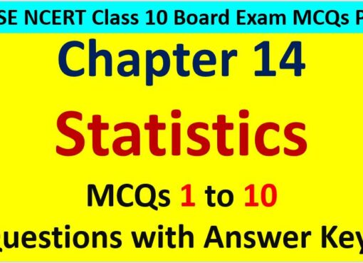 MCQ Questions for Class 10 Maths Chapter 14 Statistics 1 to 10 with Answer Keys PDF AMBiPi