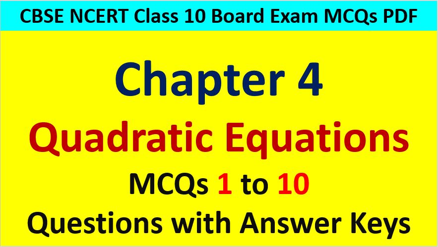 MCQ Questions for Class 10 Maths Chapter 4 Quadratic Equations 1 to 10 with Answer Keys PDF AMBiPi