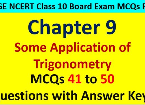 Application of Trigonometry CBSE Class 10 MCQ Questions with Answers Keys