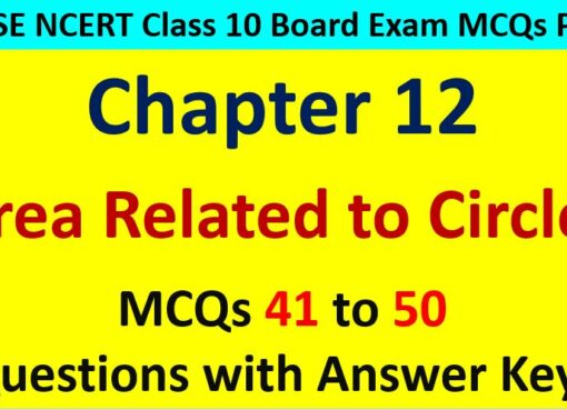 Area Related to Circles CBSE Class 10 MCQ Questions with Answers Keys