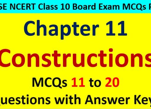 Constructions Class 10 Maths MCQ Questions with Answer Keys
