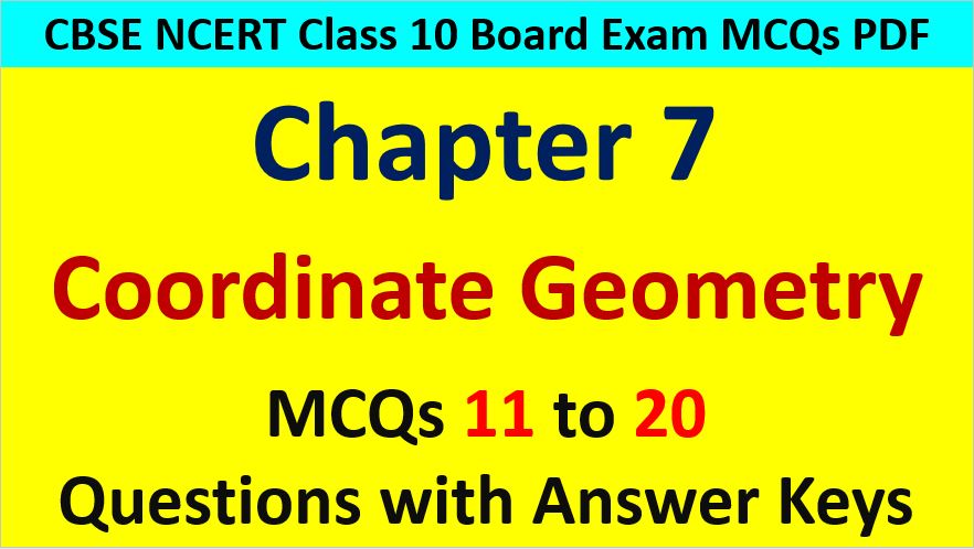 Coordinate Geometry Class 10 Maths MCQ Questions with Answer Keys